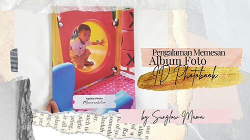 Puas, Pengalaman Memesan Album Foto ID Photobook