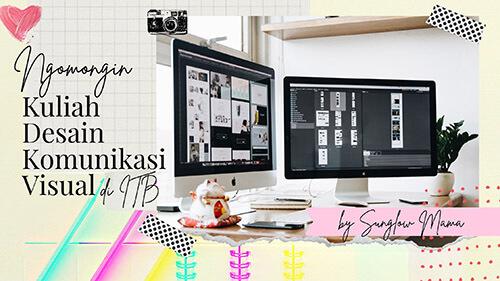 Ngomongin Kuliah Desain Komunikasi Visual di ITB