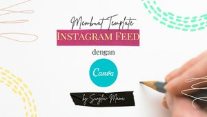 Membuat Template Instagram Feed Dengan Canva (Free E-Book)