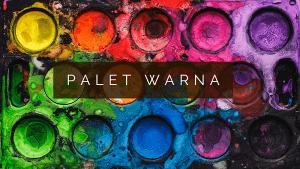 Read more about the article Membahas Pentingnya Palet Warna Dalam Karya Media Visual
