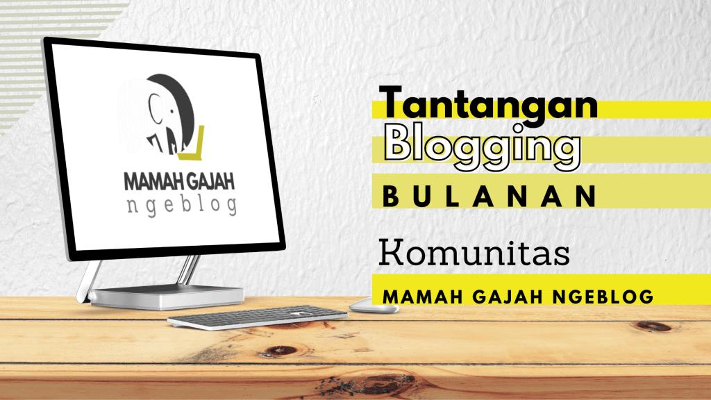 tantangan blogging MGN bulanan banner