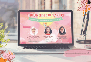 Read more about the article Merekap Webinar 'Sehat dan Bersih Saat Menstruasi' 27 Mei 2021