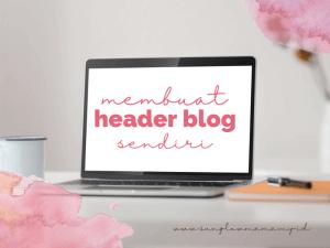 Read more about the article Mudah, Tahapan Mendesain Teks Header Blog Sendiri